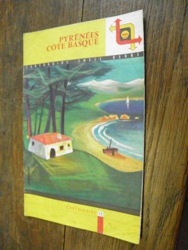 Cartoguide Shell Berre 1959 Pyrénées Côte basque - carte routière guide texte de Paul Guth - illustration de Jean Colin -