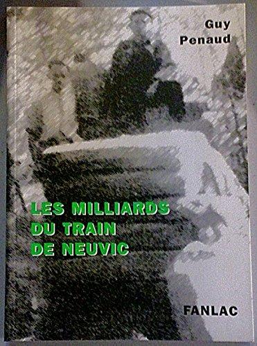Les milliards du train de Neuvic