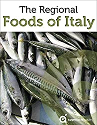 Guide to the Regional Foods of Italy (Italian Food Guide) (English Edition)