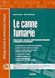 Le canne fumarie. Con CD-ROM