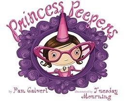 Princess Peepers by [Calvert, Pam]