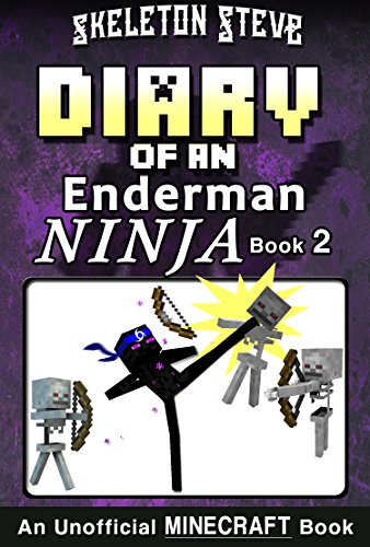 Diary of a Minecraft Enderman Ninja - Book 2: Unofficial ...