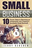 Best Books For Starting A Businesses - Small Business: Start A Business: 10 Proven Steps Review