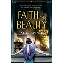 Faith and Beauty by Jane Thynne (2015-11-05)