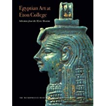 Egyptian Art at Eton College Selections from the Myers Museum by Stephen Spurr (2000-03-01)