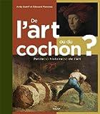 """Afficher """"De l'art ou du cochon ?"""""""