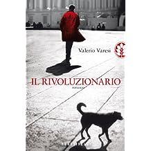 Il rivoluzionario (Narrativa) (Italian Edition)