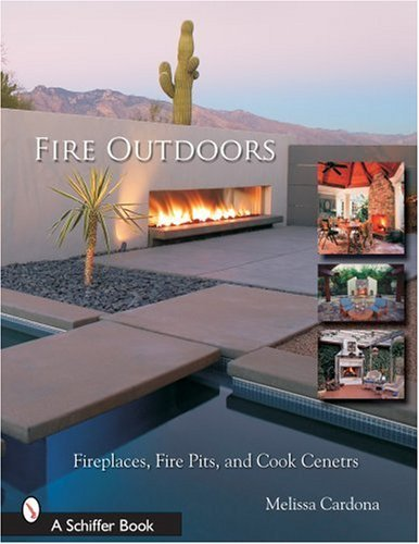 [ Fire Outdoors: Fireplaces, Fire Pits, Wood Fired Ovens & Cook Centers Skinner, Tina ( Author ) ] { Paperback } 2007