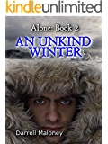 An Unkind Winter (Alone Book 2)