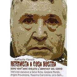 Intervista a Cosa Nostra. Dopo vent'anni svelato l'identikit del corvo