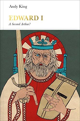 Edward I (Penguin Monarchs): A New King Arthur? -