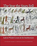 The Year the Stars Fell: Lakota Winter Counts at the Smithsonian -