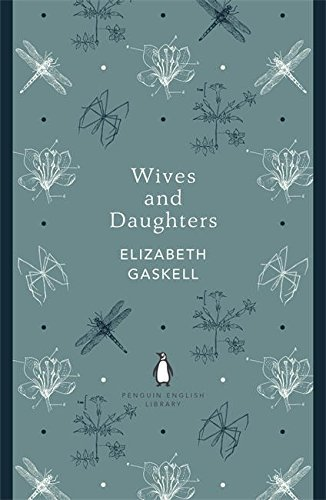 Penguin English Library Wives and Daughters (The Penguin English Library) by Elizabeth Gaskell (2012-12-25)