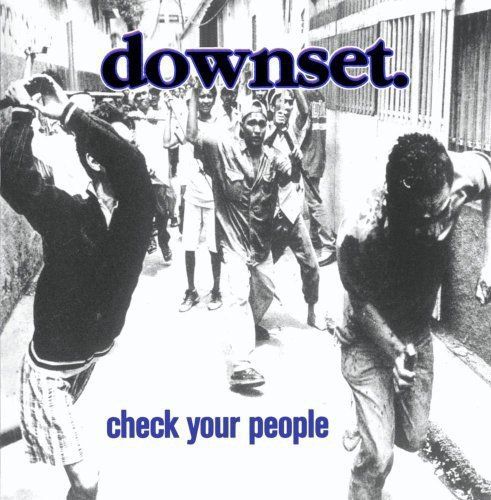 Downset: Check Your People (Audio CD)