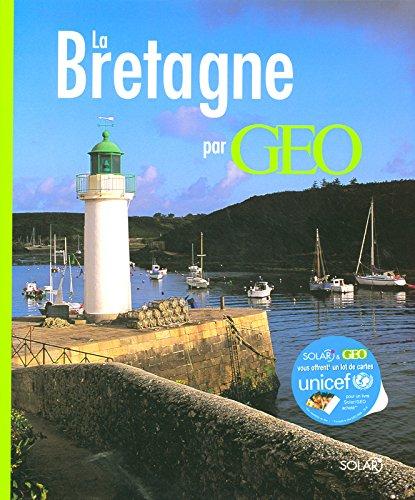 La Bretagne par Géo par Dominique LE BRUN