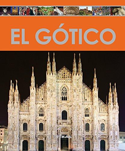 El gótico (Enciclopedia Del Arte) por Tikal Ediciones S A