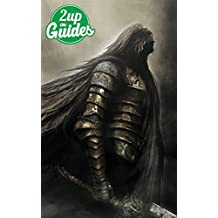 Dark Souls 2 Strategy Guide & Game Walkthrough – Cheats, Tips, Tricks, AND MORE! (English Edition)