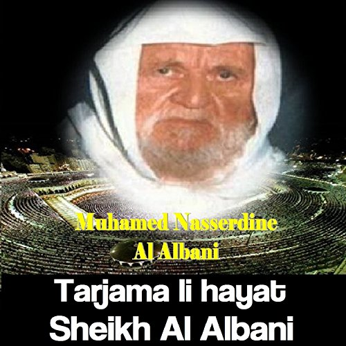 Tarjama li hayat Sheikh Al Albani, Pt.2