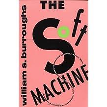 The Soft Machine (Burroughs, William S.)