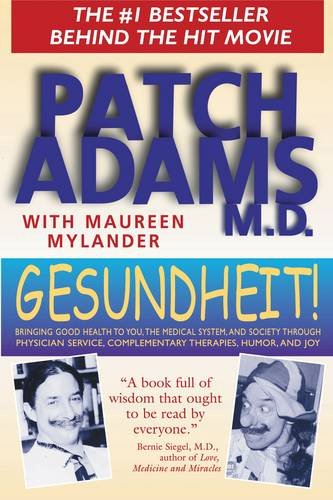gesundheit-bringing-good-health-to-you-the-medical-system-and-society-through-physician-service-comp