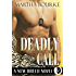 Deadly Call (New Breed Novels Book 2)
