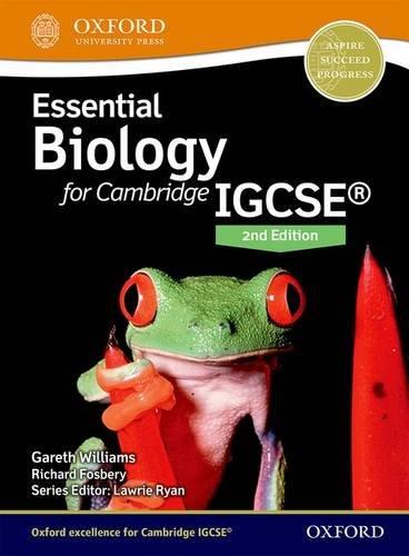 Essent biology IGCSE 2017. Student's book. Per le Scuole superiori. Con espansione online. Con CD-ROM