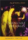 Telecharger Livres Sous l aile des anges Agenda 2014 (PDF,EPUB,MOBI) gratuits en Francaise