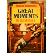 Title: Sports Illustrated Great Moments in Baseball