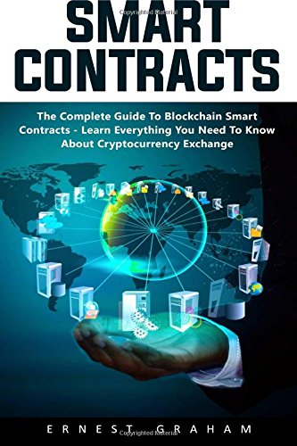 smart-contracts-the-complete-guide-to-blockchain-smart-contracts-learn-everything-you-need-to-know-a