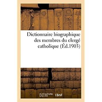 Dictionnaire biographique des membres du clergé catholique