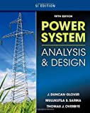 Power System Analysis and Design: Si Edition
