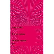 Cogitamus (edition unseld) by Bruno Latour (2016-08-08)