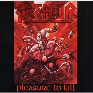 Pleasure to Kill (Reissue)