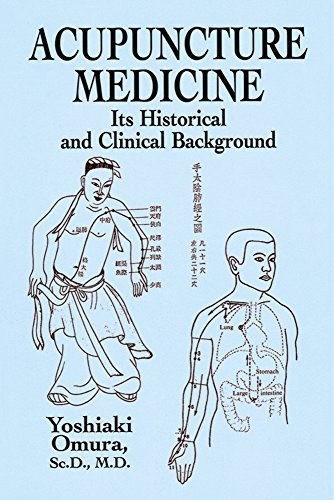 Acupuncture Medicine: Its Historical and Clinical Background by Omura, Yoshiaki (2003) Paperback