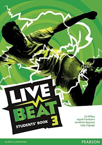 Live beat. Level 3. Per le Scuole superiori. Con espansione online: Live Beat 3 Students' Book (Upbeat)