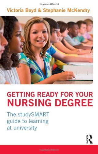 Getting Ready for your Nursing Degree: the studySMART guide to learning at university by Victoria Boyd (2012-04-05)