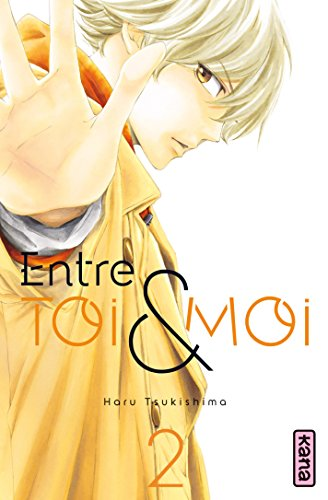 Entre toi et moi - Tome 2 par Haru Tsukushima