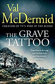 The Grave Tattoo: The riveting psychological thriller from the author of Sunday Times crime fiction bestseller