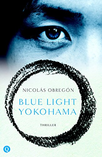 Blue Light Yokohama Dutch Edition Download Pdf Or Read Online