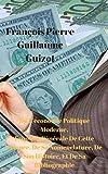 De L'économie Politique Moderne.  Esquisse Générale De Cette Science, De Sa Nomenclature, De Son Histoire, Et De Sa Bibliographie (French Edition)