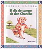 El Dia De Campo De Don Chancho (Goodnight)