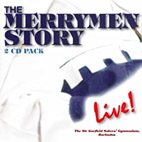 The Merrymen Story Live!