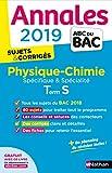 Annales ABC du BAC 2019 - Physique-Chimie Term S Spé & Spé...