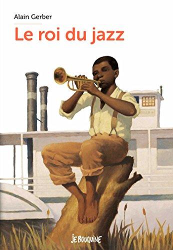 Le roi du jazz (Je bouquine) por Alain Gerber