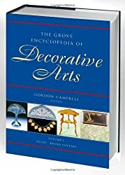 The Grove Encyclopedia of Decorative Arts: Two-volume Set by Gordon Campbell (2006-11-09)