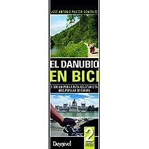 El Danubio en bici (Travesias En Btt)