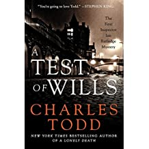 A Test of Wills: The First Inspector Ian Rutledge Mystery (Inspector Ian Rutledge Mysteries, Band 1)