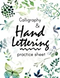 Calligraphy and Hand Lettering Practice Sheet: Volume 1