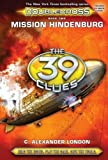 The 39 Clues: Double-cross #02 Mission Hindenburg