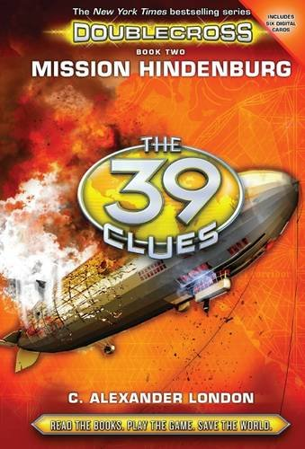 Mission Hindenburg (The 39 Clues: Doublecross)